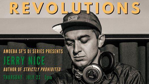Revolutions Presents DJ Jerry Nice