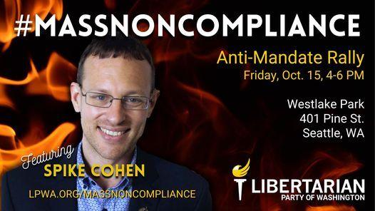 Mass Noncompliance - Anti Mandate Protest