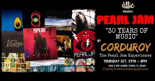 """""""PEARL JAM 30 YEARS OF MUSIC"""" By Corduroy  - The Pearl Jam Experience at The Attic"""