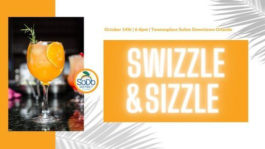 Swizzle & Sizzle SoDo Cocktail Party