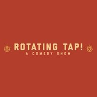 Rotating Tap Comedy