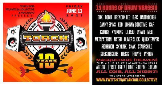 Torch: 10th Year Anniversary Event @ MASQ [Heaven]. 100% DNB: June 11th. [InPerson x LiveStream]