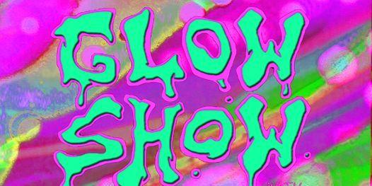 Glow Show with Joey Z
