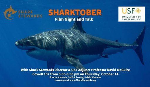 Sharktober Lecture and Film at University of San Francisco