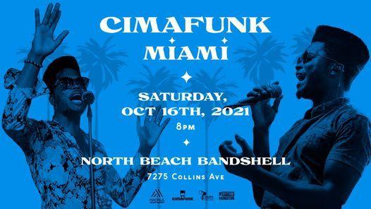 Cimafunk - Miami @ North Beach Bandshell