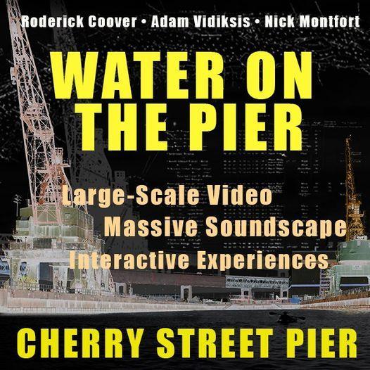 Opening: Roderick Coover, Adam Vidiksis, and Nick Montfort\u2019s \u201cWater on the Pier\u201d