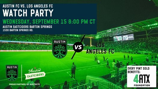 Watch Party: Austin FC vs Los Angeles FC