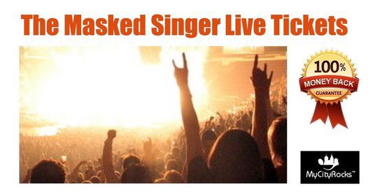 The Masked Singer Live Tickets Seattle WA Paramount Theatre 7\/23