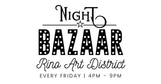 Friday Night BAZAAR: RiNo Art District