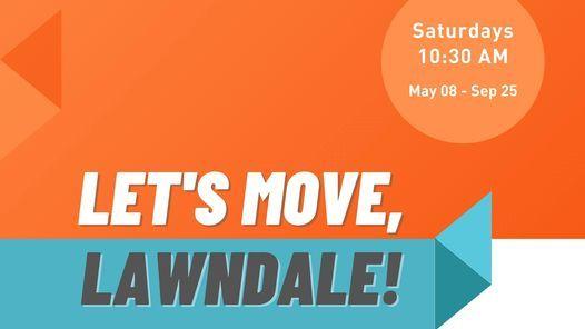 Let's Move, Lawndale!