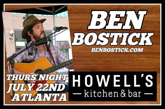 Ben Bostick- LIVE MUSIC at Howell's Kitchen and Bar
