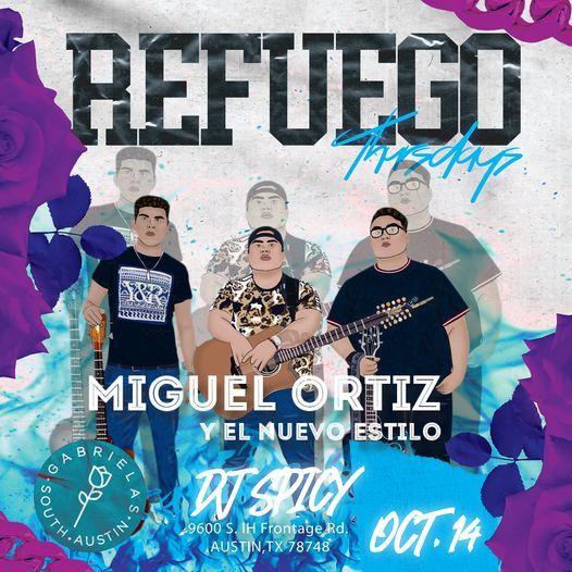 Refuego Thursdays |Miguel Ortiz at  Gabrielas South