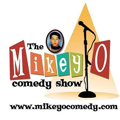 THE MIKEY O COMEDY SHOW