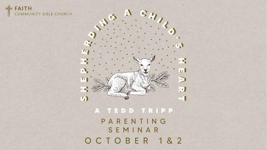 Shepherding a Child's Heart Seminar