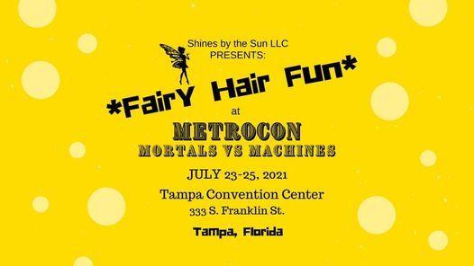 Fairy Hair Fun at Metrocon - Tampa