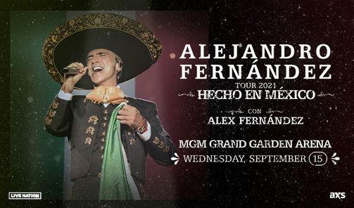 Alejandro Fernandez en Las Vegas 15 y 16 de Septiembre del 2021