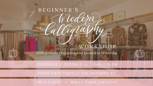 Modern Calligraphy & Pumpkin Lettering at Pinky\u2019s Boutique