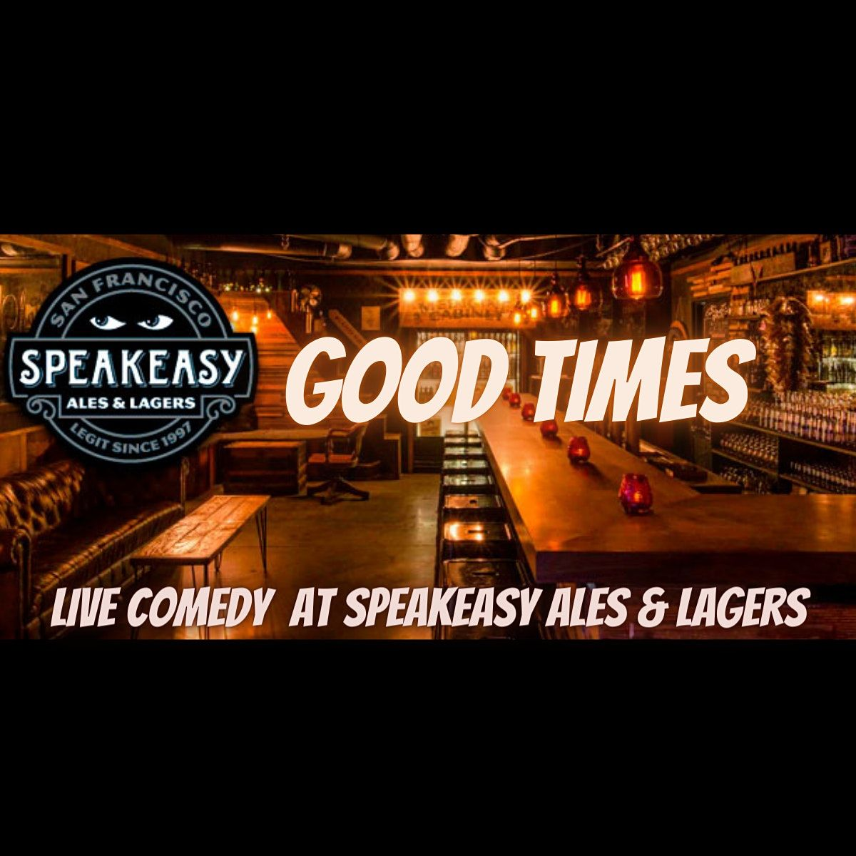 Good Times: Live Comedy at Speakeasy Ales & Lagers