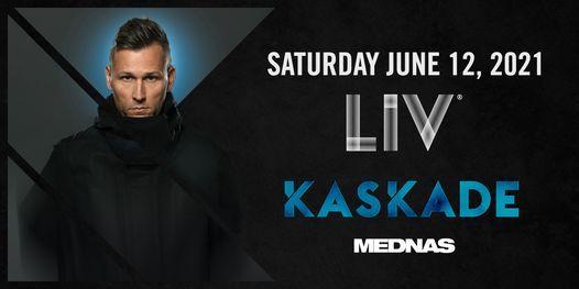 Kaskade - Sat. June 12th
