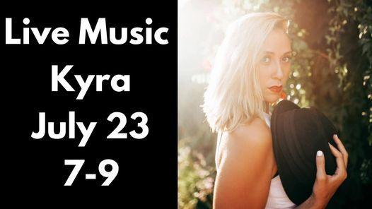 Live Music- Kyra