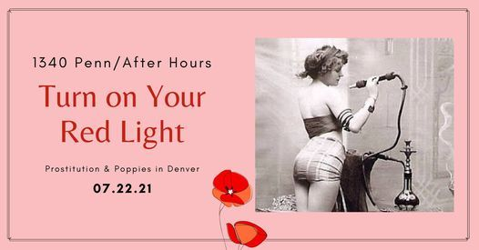 1340 Penn\/After Hours: Turn on Your Red Light