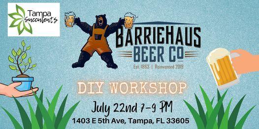7\/22 DIY workshop at BarrieHaus Beer Co