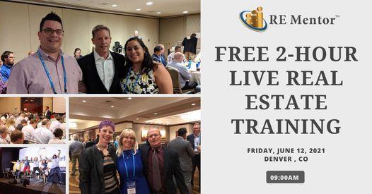 FREE 2-Hour Live Real Estate Training - DENVER, CO