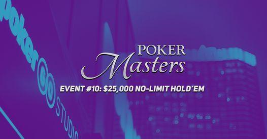 Poker Masters - Event #10: $25,000 No-Limit Hold'em