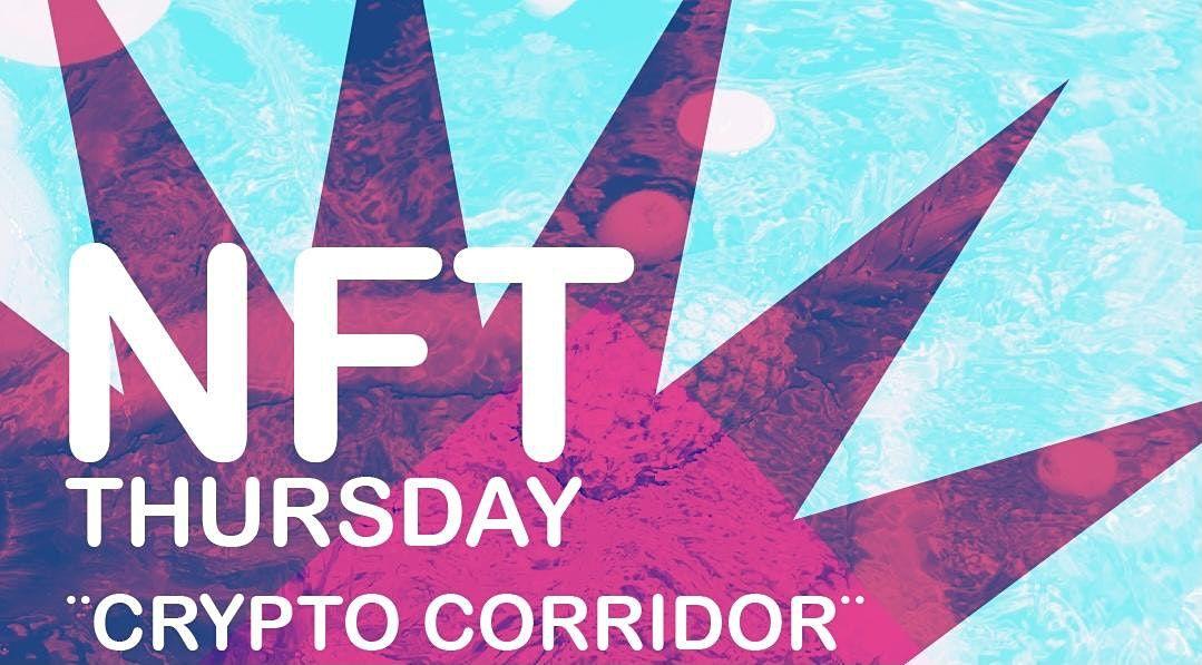 NFThursday: CryptoCorridor Enter the Metaverse