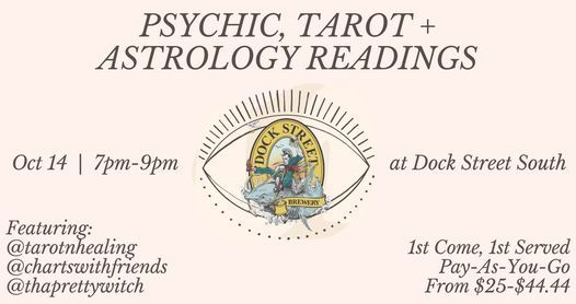 Psychic, Tarot Cards, and Astrology Readings @ Dock Street South