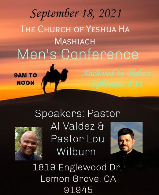 The Church of Yeshua Ha Mashiach - Men's Conference