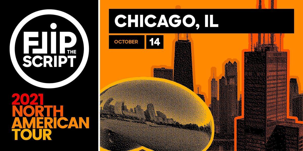 Flip the Script: North American Tour 2021 (Chicago)