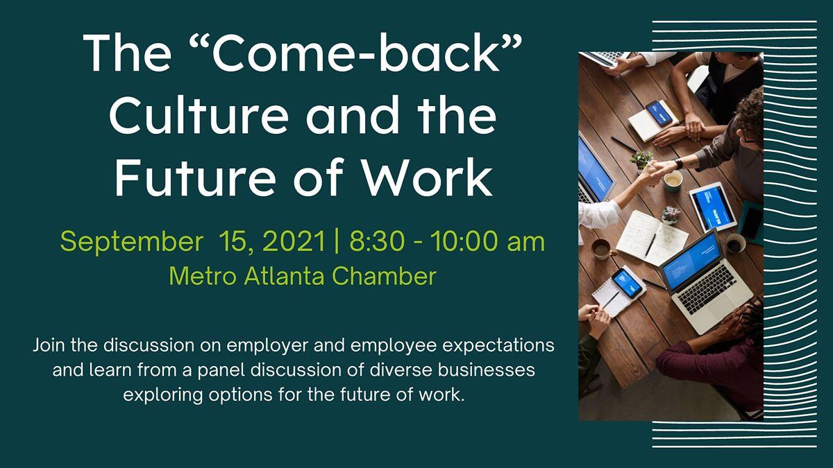 The \u201cCome-back\u201d Culture and the Future of Work