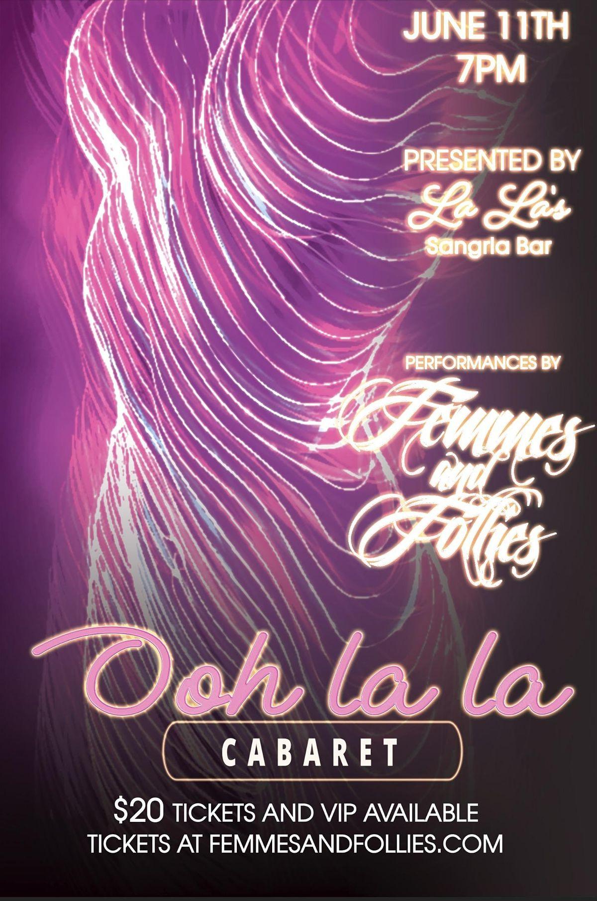 Femmes & Follies: Oh La La Cabaret!