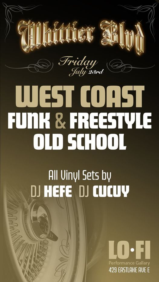 Whittier BLVD Freestyle, Funk, and Old School night! $10