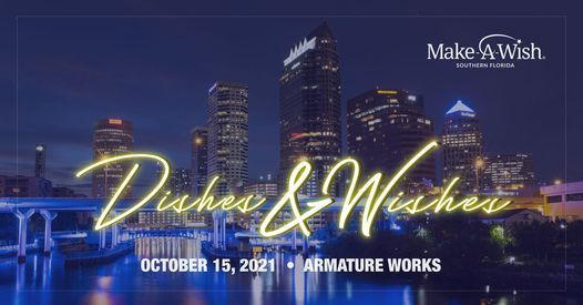 Dishes and Wishes Tampa 2021