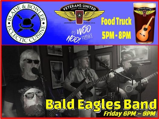 Chef Jody's Eclectic food truck AND The Bald Eagles Band LIVE at VU on Friday - No Cover!