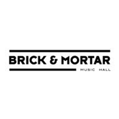 Brick & Mortar Music Hall