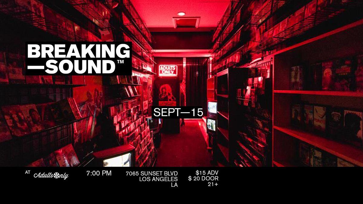 Breaking Sound LA feat. Haiden, Gerald Cerda, Xella, CyberGirlfriend