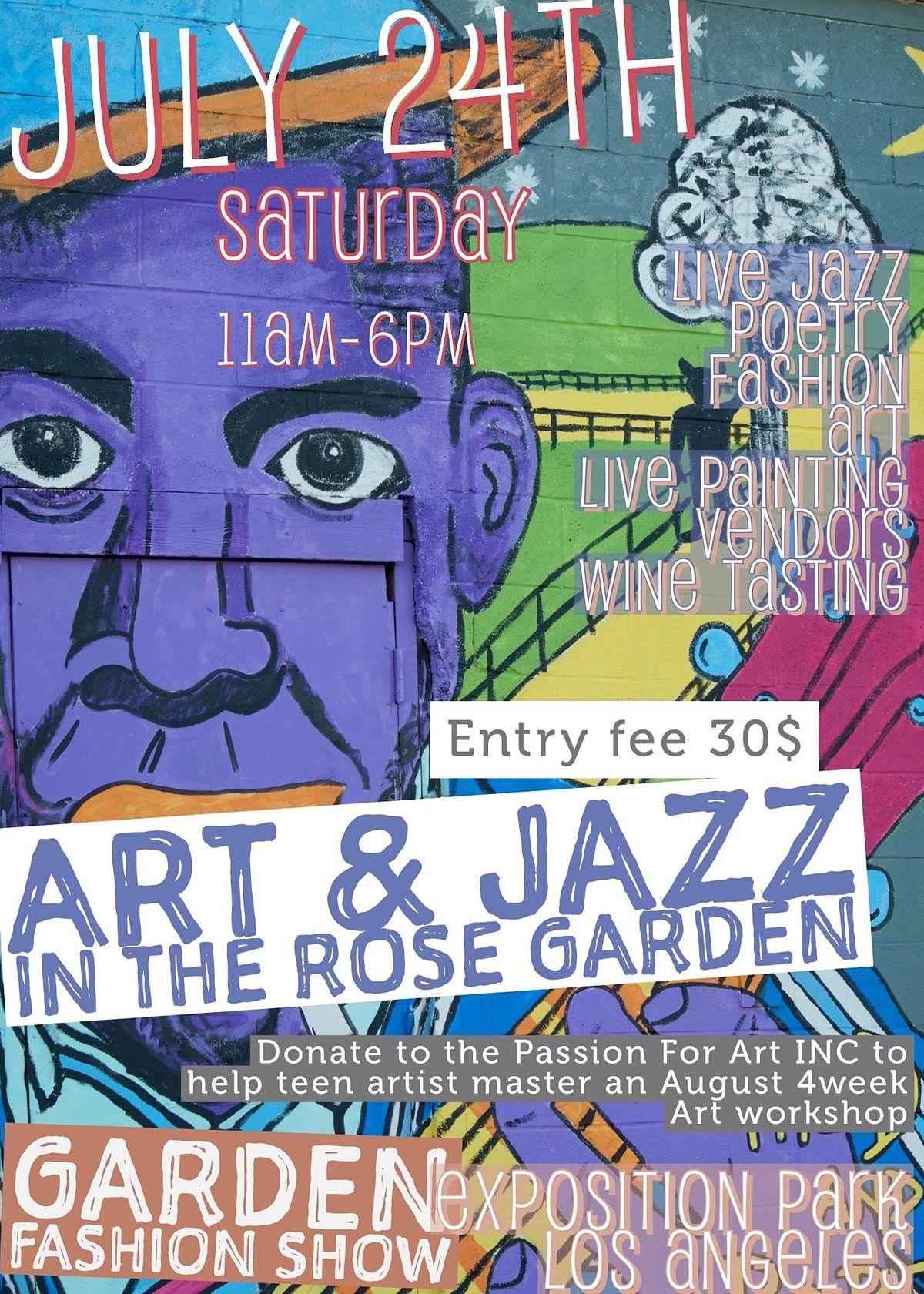 Art & Jazz in the Rose Garden featuring Dysonna Garden Fashion Show
