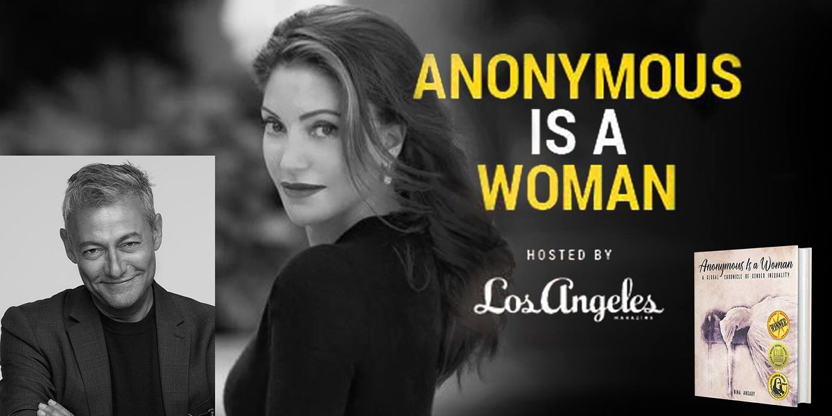 Anonymous Is a Woman, hosted by Los Angeles Magazine - Los Angeles