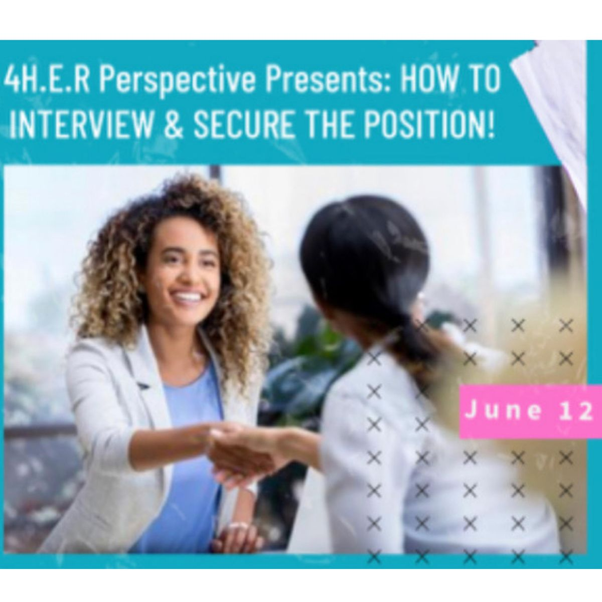 \u201cHow To Interview & Secure The Position\u201d