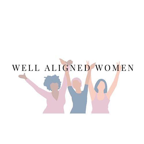 Well Aligned Women- Community Event