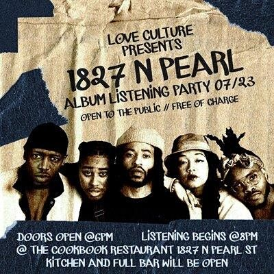 1827 N Pearl Album Listening Party (OPEN To The Public)