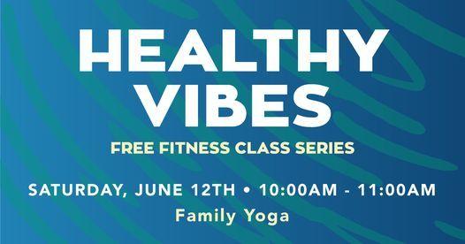 Healthy Vibes Family Yoga Class