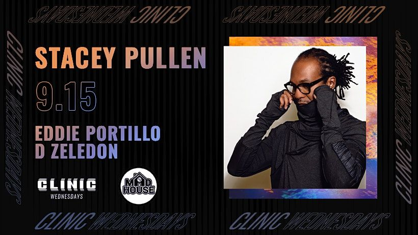 Clinic x Madhouse: Stacey Pullen