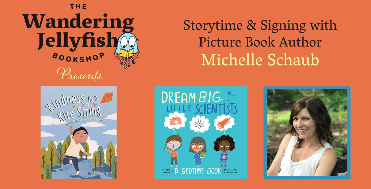 Storytime & Signing with Picture Book Author Michelle Schaub