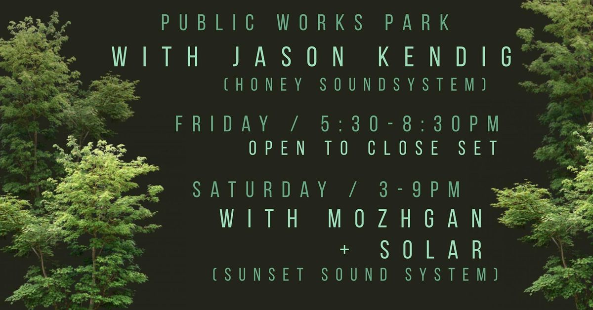 Jason Kendig, Mozhgan & Solar at Public Works Park