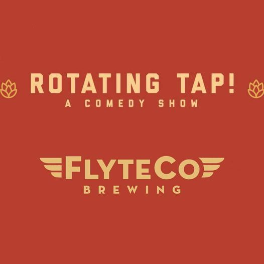 Rotating Tap Comedy @ FlyteCo Brewing