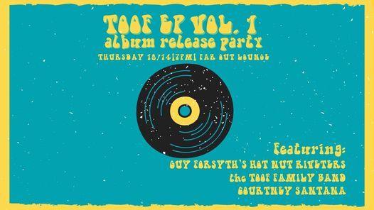 TOOF Album Release Party!